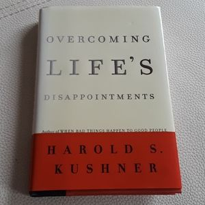 Overcoming Life's Disappointments by Harold Kushne